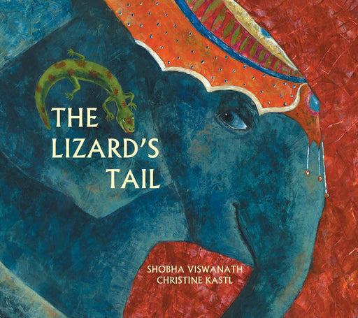 The Nestery: Karadi Tales - THE LIZARD'S TAIL