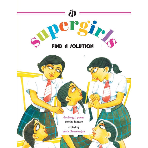 The Nestery : Katha Books - The Supergirls Find A Solution