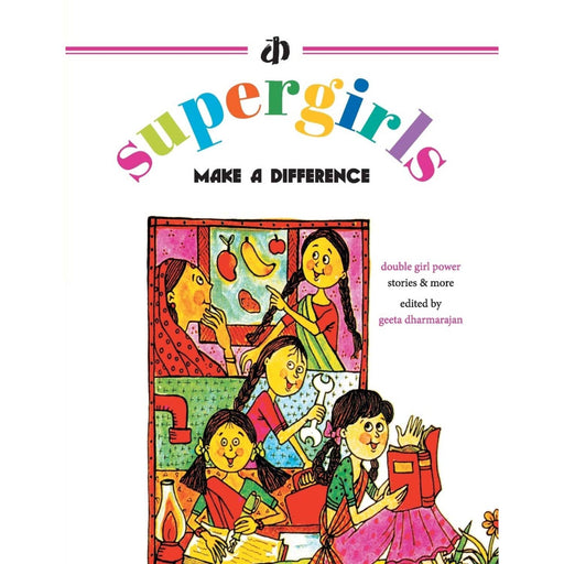 The Nestery : Katha Books - The Supergirls Make A Difference!
