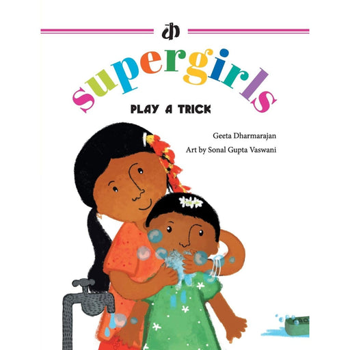 The Nestery : Katha Books - The Supergirls Play A Trick!