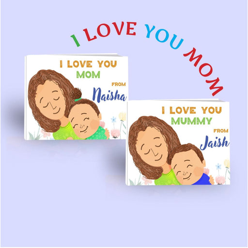 The Nestery : Oh! My Name - I Love You Mom - Personalized Children Book