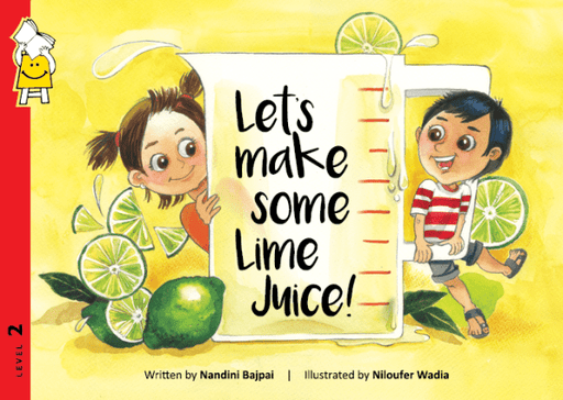 The Nestery: Pratham Book - Let's Make Some Lime Juice!