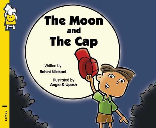 The Nestery: Pratham Book - The Moon And The Cap