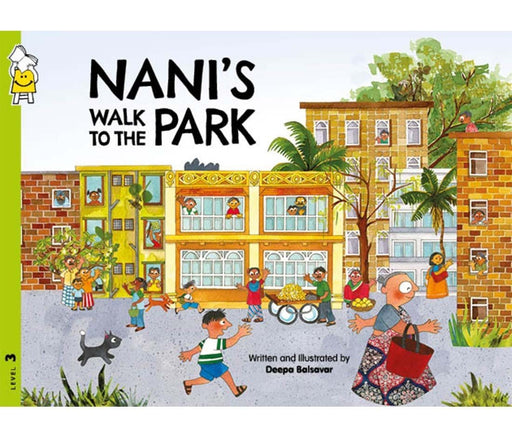 The Nestery: Pratham - NANI'S WALK IN THE PARK