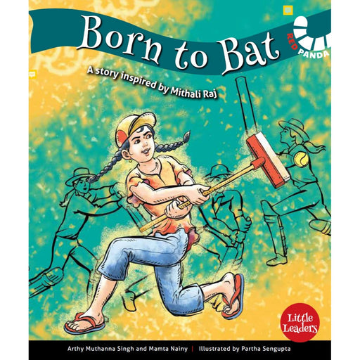 The Nestery : Red Panda - Born To Bat: Mithali Raj ( Little Leaders Series )