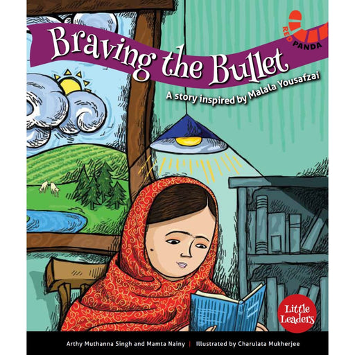 The Nestery : Red Panda - Braving The Bullet: Story Inspired By Malala Yousufzei   ( Little Leaders Series )