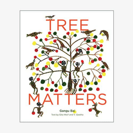 The Nestery : Tara Books - Tree Matters