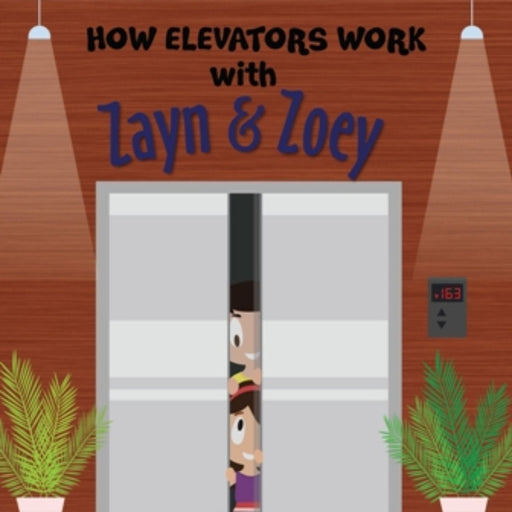 The Nestery: Zayn & Zoey - How Elevators Work With Zayn And Zoey