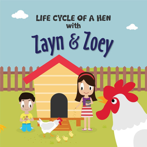 The Nestery: Zayn & Zoey - Lifecycle Of A Hen