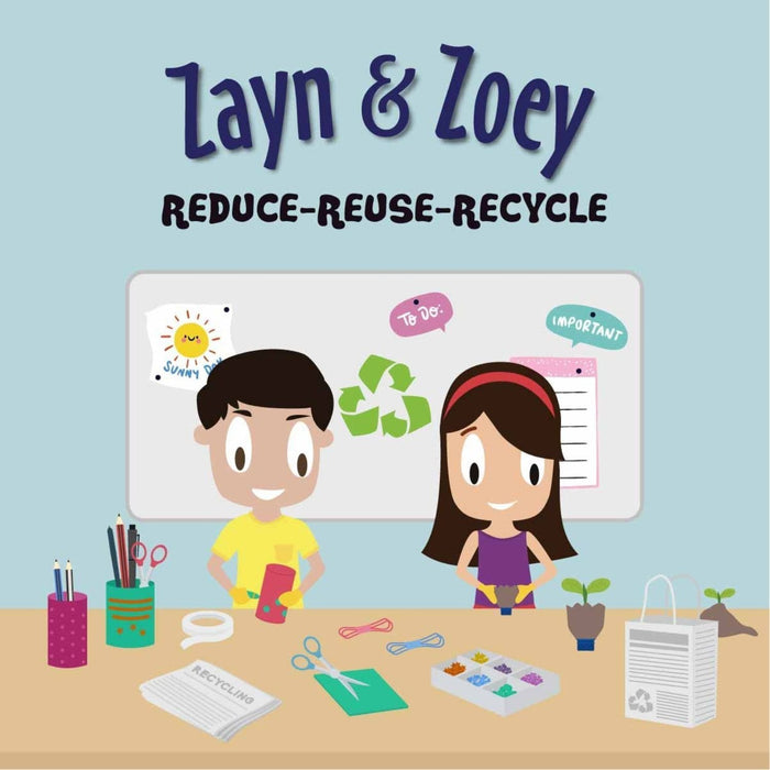 The Nestery: Zayn & Zoey - Reduce-Reuse-Recycle