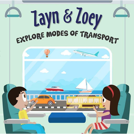 The Nestery: Zayn & Zoey - Zayn And Zoey Explore Modes Of Transport