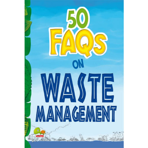 The Nestery : Teri Press - 50 Faqs On Waste Management: Know All About Waste Management And Do Your Bit To Limit The Waste On Earth