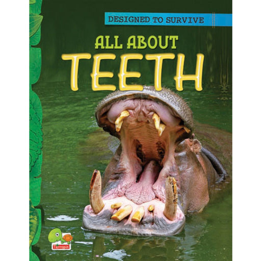 The Nestery : Teri Press - Designed To Survive: All About Teeth