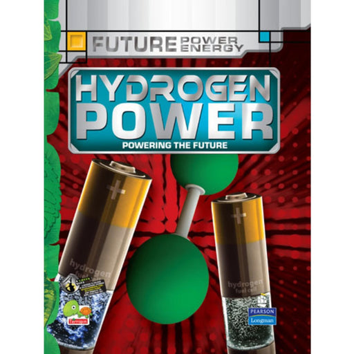 The Nestery : Teri Press - Future Power,Future Energy: Hydrogen Power