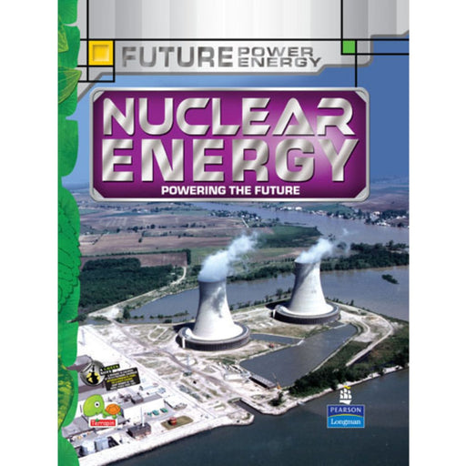 The Nestery : Teri Press - Future Power,Future Energy: Nuclear Energy
