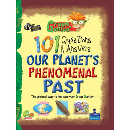 The Nestery : Teri Press - Green Genius's 101 Questions And Answers: Our Planet's Phenomenal Past