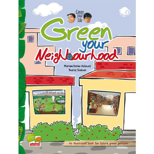 The Nestery : Teri Press - Green Your Life: Green Your Neighbourhood