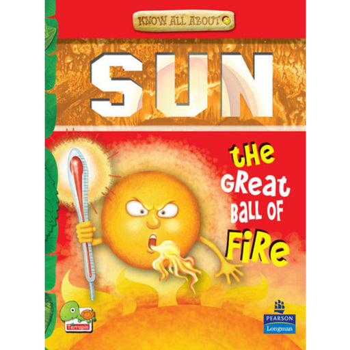 The Nestery : Teri Press - Know All About Sun: The Great Ball Of Fire!