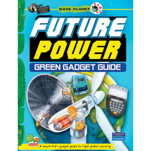 The Nestery : Teri Press - Save Planet: Future Power-Green Gadget Guide