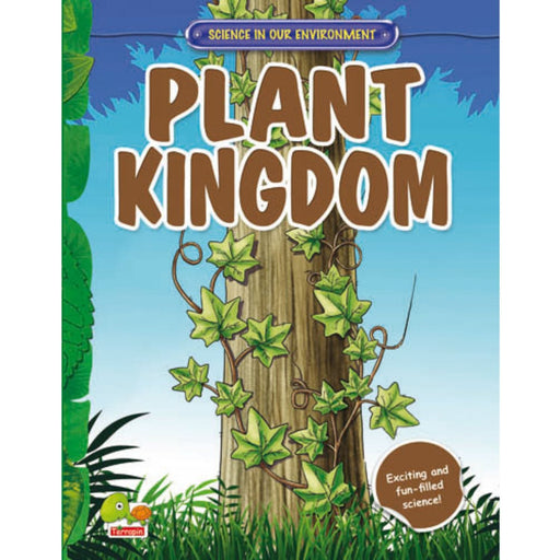 The Nestery : Teri Press - Science In Our Environment: Plant Kingdom