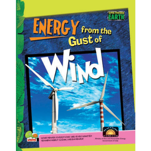 The Nestery : Teri Press - Super-Powered Earth: Energy From The Gust Of Wind