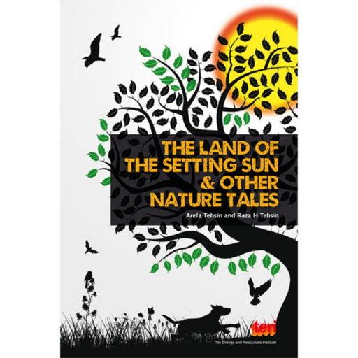 The Nestery : Teri Press - The Land Of The Setting Sun & Other Nature Tales