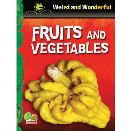 The Nestery : Teri Press - Weird And Wonderful - Fruits And Vegetables