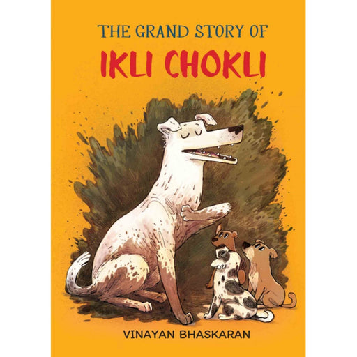 The Nestery: Tulika Books - The Grand Story Of Ikli Chokli