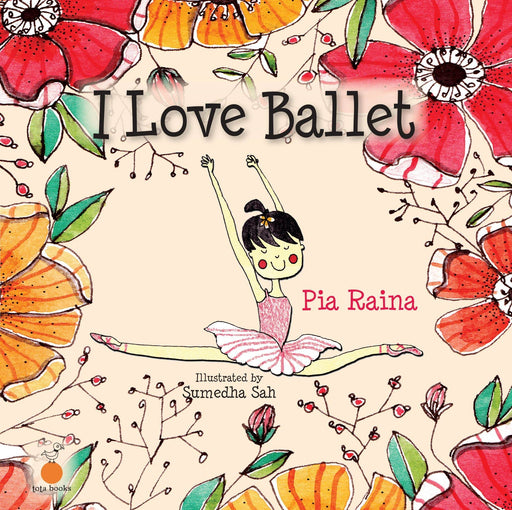 The Nestery: Tota Books - I LOVE BALLET-FRONT COVER