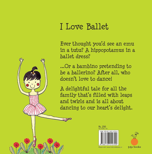 The Nestery: Tota Books - I LOVE BALLET-BACK COVER