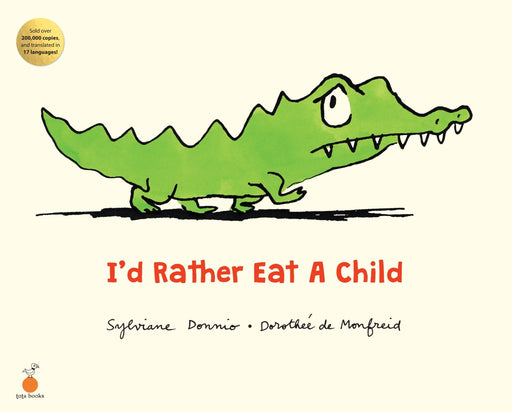 The Nestery: Tota Books - I'D RATHER EAT A CHILD -FRONT COVER