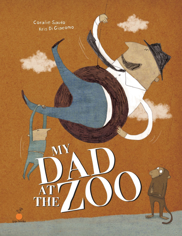 The Nestery: Tota Books - MY DAD AT THE ZOO-FRONT COVER