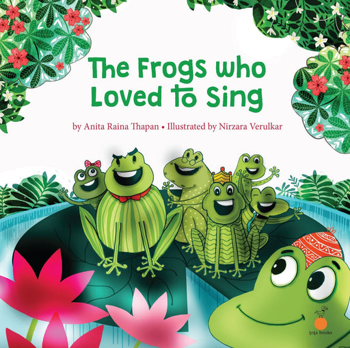 The Nestery: Tota Books - THE FROGS WHO LOVED TO SING -FRONT COVER