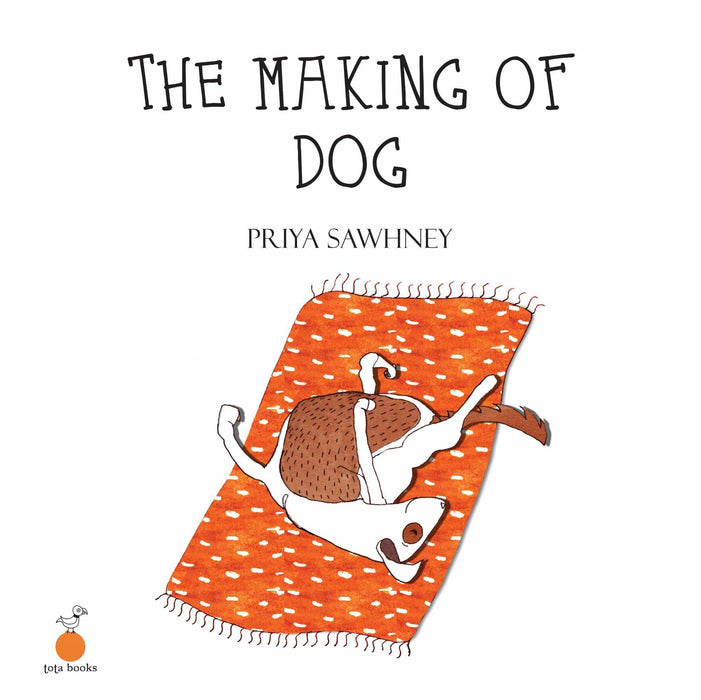 The Nestery: Tota Books - THE MAKING OF DOG-FRONT COVER