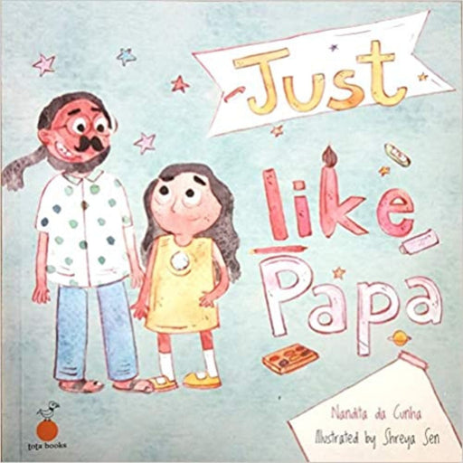 The Nestery : Tota Books - Just Like Papa