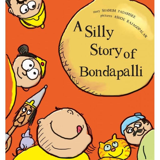 The Nestery: Tulika Books - A SILLY STORY OF BONDAPALLI