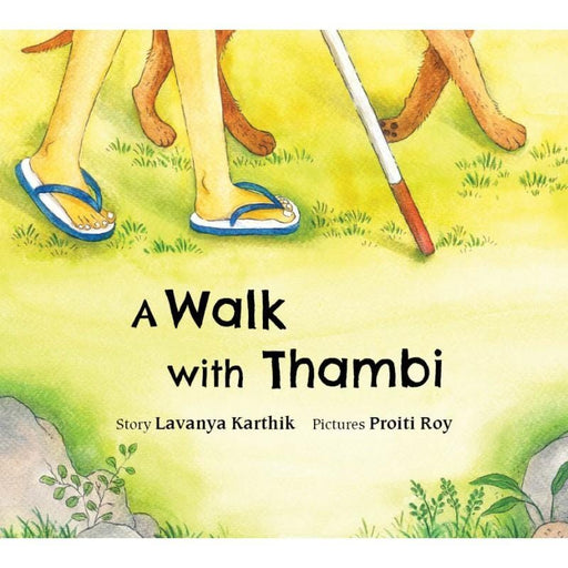 The Nestery: Tulika Books - A WALK WITH THAMBI