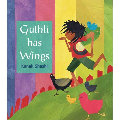The Nestery: Tulika Books - GUTHLI HAS WINGS
