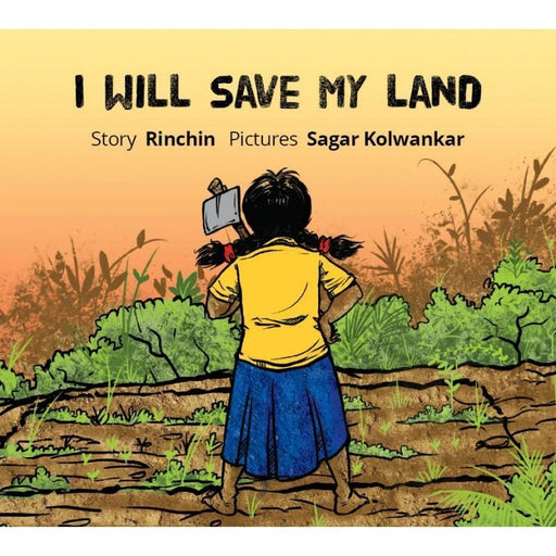 The Nestery: Tulika Books - I WILL SAVE MY LAND