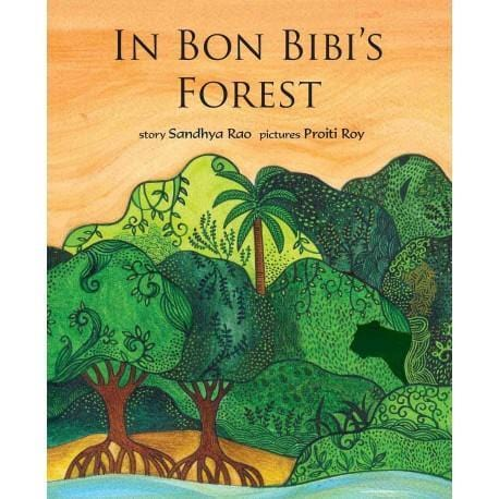 The Nestery: Tulika Books - IN BON BIBI'S FOREST