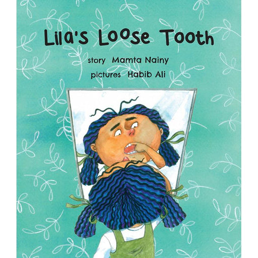 The Nestery: Tulika Books - LILA'S LOOSE TOOTH