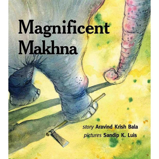 The Nestery: Tulika Books - MAGNIFICENT MAKHNA