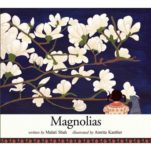 The Nestery: Tulika Books - MAGNOLIAS