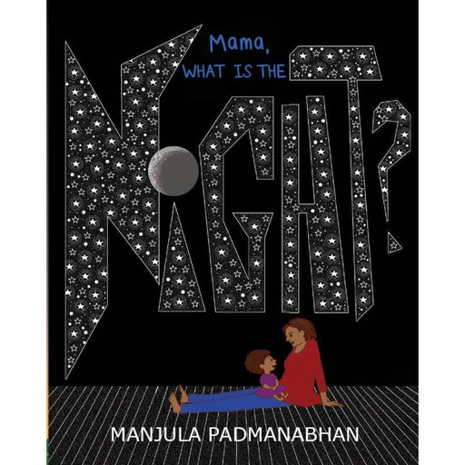 The Nestery: Tulika Books - MAMA WHAT IS THE NIGHT?