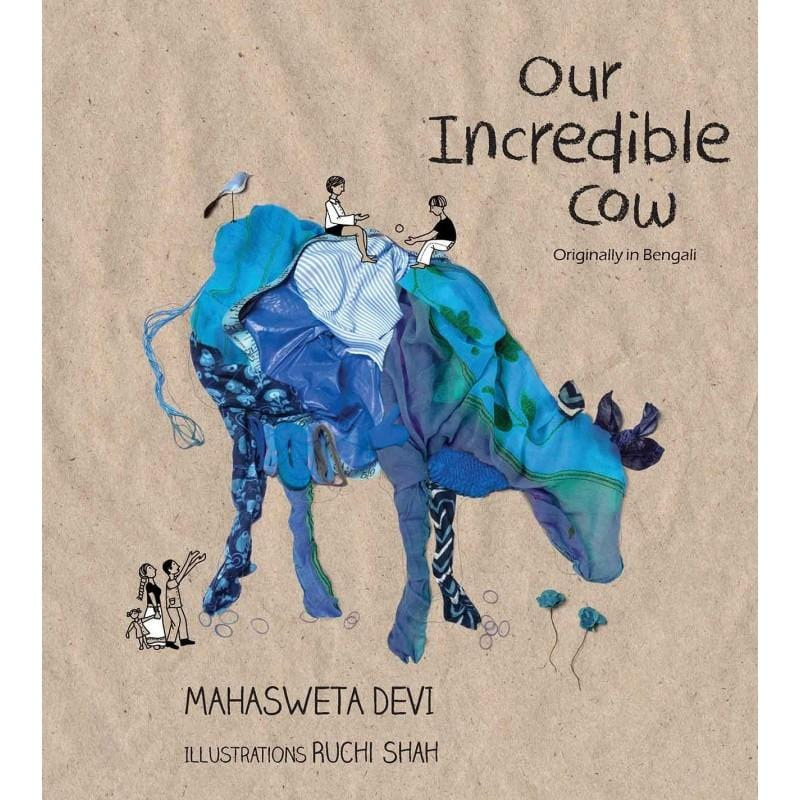 The Nestery: Tulika Books - OUR INCREDIBLE COW