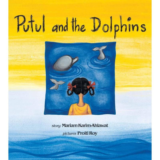 The Nestery: Tulika Books - PUTUL AND THE DOLPHINS