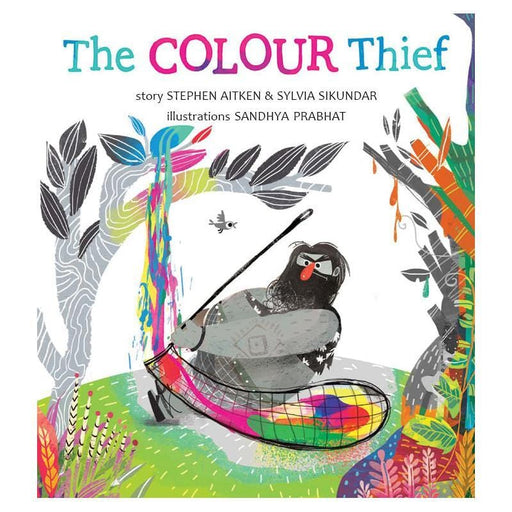The Nestery: Tulika Books - THE COLOUR THIEF