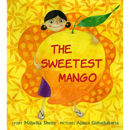 The Nestery: Tulika Books - THE SWEETEST MANGO