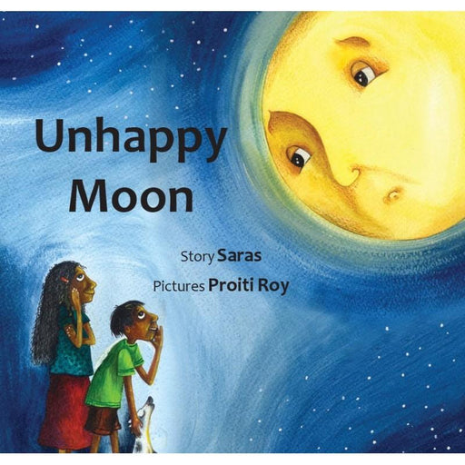 The Nestery: Tulika Books - UNHAPPY MOON