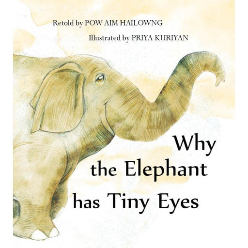 The Nestery: Tulika Books - WHY THE ELEPHANT HAS TINY EYES